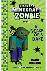 Diary of a Minecraft Zombie Book 1: A Scare of A Dare Paperback