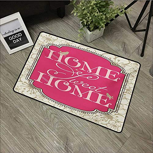Hall mat W16 x L24 INCH Home Sweet Home,Housewarming Welcoming Theme Typography Antique Frame with Flowers and Birds,Pink Tan Our Bottom is Non-Slip and Will not let The Baby Slip,Door Mat Carpet