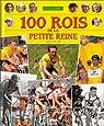 100 rois de la petite reine par Rey