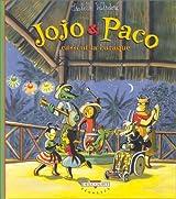 Jojo et Paco, Tome 3 : Jojo & Paco cassent la baraque