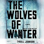 The Wolves of Winter | Tyrell Johnson