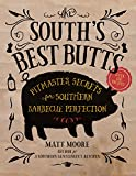 South's Best Butts: Pitmaster Secrets for Southern Barbecue Perfection