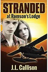 Stranded at Romson's Lodge (Morgan James Fiction) Paperback