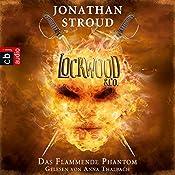Das Flammende Phantom (Lockwood & Co. 4) | Jonathan Stroud