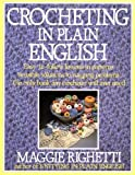 Crocheting in Plain English, Maggie Righetti, 0312014120