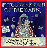 If You're Afraid of the Dark, Remember the Night Rainbow, Cooper Edens, 0671749528