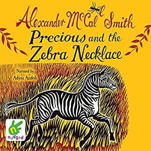 Precious and the Zebra Necklace Audiobook