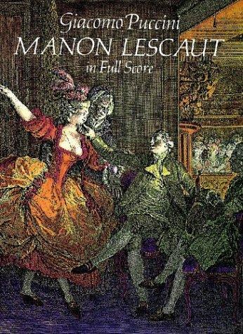 Manon Lescaut (Dover Music Scores) by Dover Publications