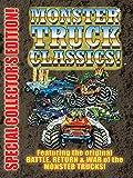 monster movie classics - Monster Truck Classics - Battle, Return & War of Monster Trucks