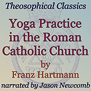 Yoga Practice in the Roman Catholic Church Audiobook