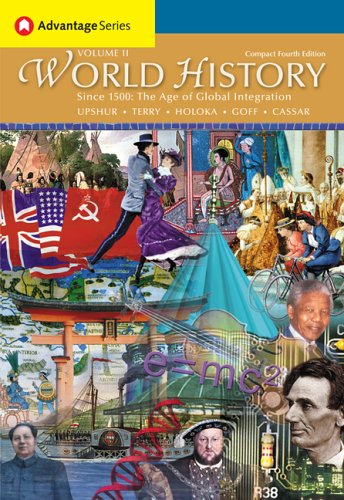 Cengage Advantage Books: World History, Since 1500: The Age of Global Integration, Volume II, Compact Edition (Advantage