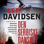 Den serbiske dansker | Leif Davidsen