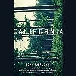 California: A Novel | Edan Lepucki