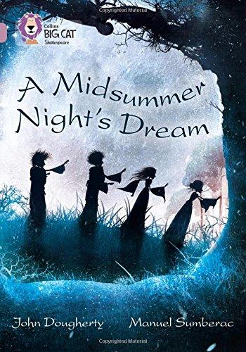 A Midsummer Night's Dream  Band 18 Pearl  Collins Big Cat