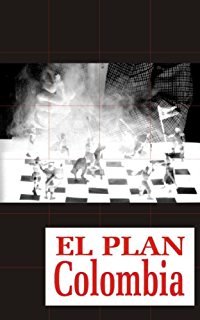 El Plan Colombia (Spanish Edition)