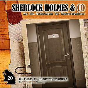 Die Verschwundenen von Zimmer 5 (Sherlock Holmes & Co 20) Hörspiel