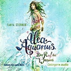 Der Ruf des Wassers (Alea Aquarius 1)