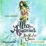 Der Ruf des Wassers (Alea Aquarius 1)   Tanya Stewner