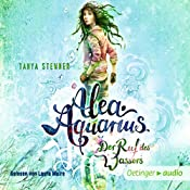 Der Ruf des Wassers (Alea Aquarius 1) | Tanya Stewner
