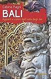 Bali. Appunti e colori dall?isola degli dei (Guide d'autore - goWare) (Italian Edition)