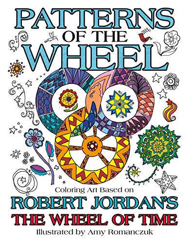 - Patterns of the Wheel: Coloring Art Based on Robert Jordan's The Wheel of Time (Wheel of Time Other)