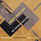 The Pattern Familiar 1CD by Monkey Puzzle Trio