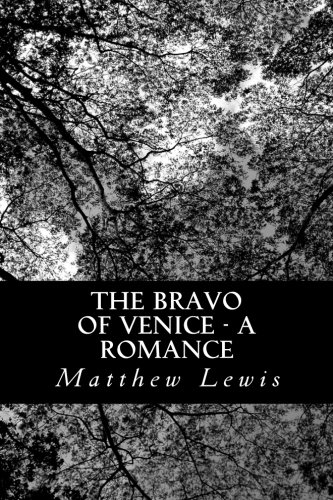 The Bravo of Venice - A Romance PDF