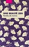 Une beauté zen : Paroles de moines par Allioux