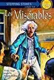 img - for Les Miserables (A Stepping Stone Book) book / textbook / text book