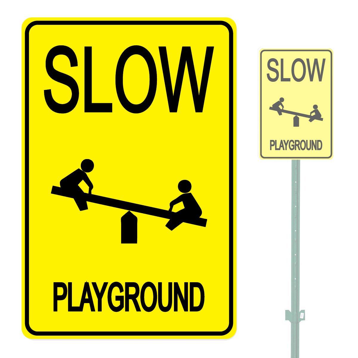 SLOW PLAYGROUND HEAVY DUTY ALUMINUM SIGN 10'' x 15''