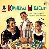 A Kwanzaa Miracle, Sharon Shavers Gayle, 0816741824