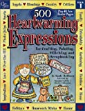 500 Heartwarming Expressions for Crafting, Painting, Stitching and Scrapbooking, Sandy Redburn, 0969941080