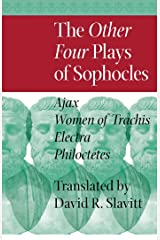 The Other Four Plays of Sophocles Kindle Edition