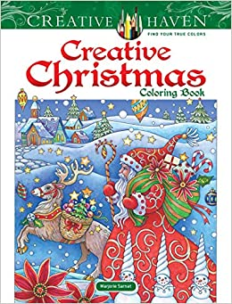 Creative Haven Christmas Coloring Book Adult Amazoncouk Marjorie Sarnat 9780486827797 Books
