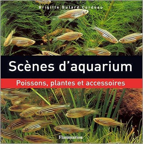 Lire un Scènes d'aquarium : Poissons, plantes et accessoires epub pdf