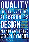Quality in High-Volume Electronics Design: Manufacturing and Deployment