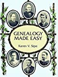 Genealogy Made Easy, Karen V. Sipe, 0486299775