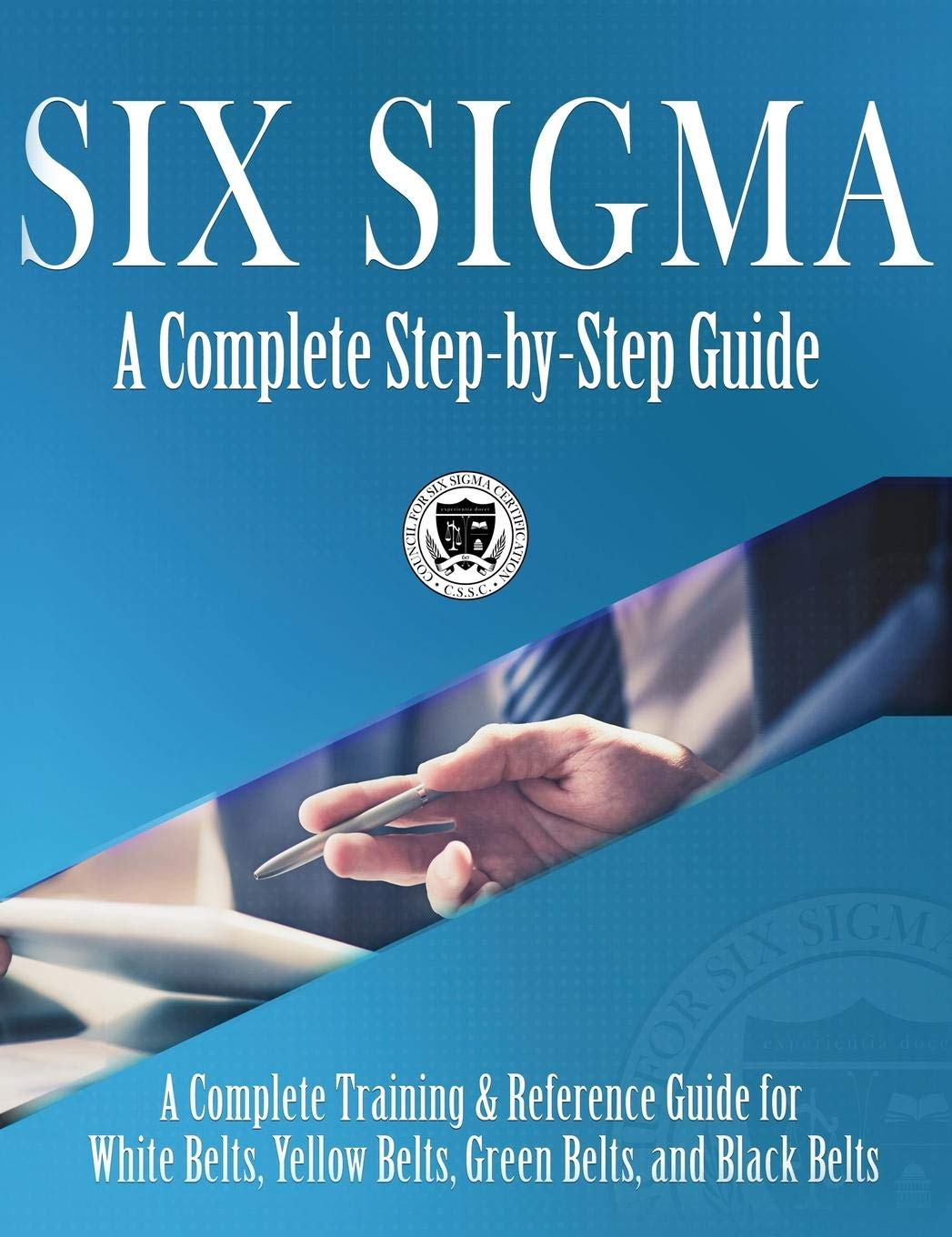 Amazon Six Sigma A Complete Step By Step Guide A Complete