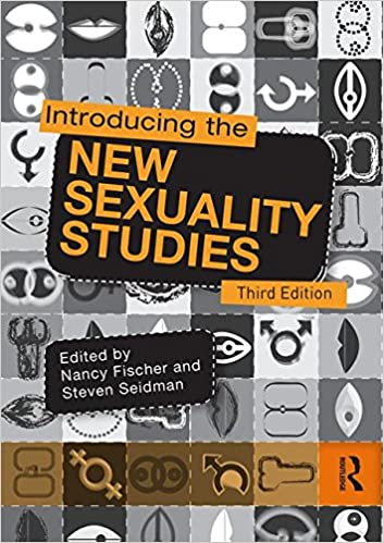 Introducing the New Sexuality Studies Nancy L. Fischer and Steven Seidman