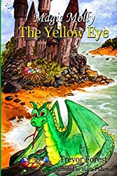 Magic Molly Book 3 The Yellow Eye
