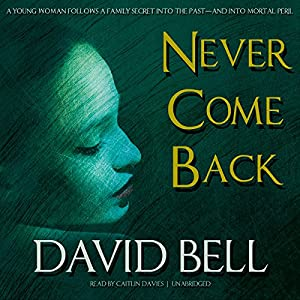 Never Come Back Audiobook
