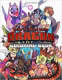 How To Train Your Dragon Book Over 50 Coloring Pages About