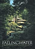 Fallingwater: A Frank Lloyd Wright Country House