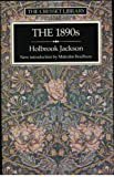 The Eighteen Nineties, Holbrook Jackson, 0091731593