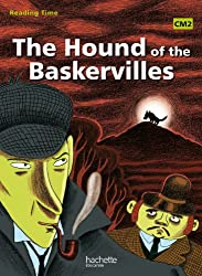 Reading Time The Hound of the Baskervilles CM2 - Livre élève