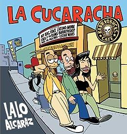 La Cucaracha by [Alcaraz, Lalo]