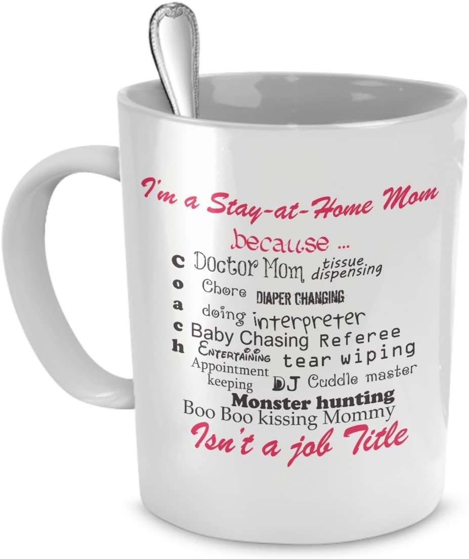 Stay At Home Mom Gifts - I'm a Stay at Home Mom - Stay At Home Mom - Gifts For Stay At Home Moms