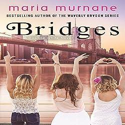 Bridges: Daphne White Novels, Volume 2
