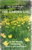The Garden Log, Jean Skeath Stahl, 097153750X