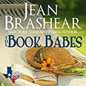The Book Babes Boxed Set: The Book Babes: Texas Ties, Texas Troubles, Texas Together (Texas Heroes) | Jean Brashear
